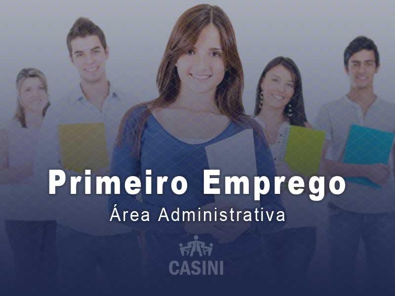 Primeiro Emprego – Área Administrativa